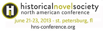 Historical Novel Society Conference 2013